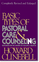 Text book 1 - Basic Types of Pastoral Care & Counseling - Howard Clinebell
